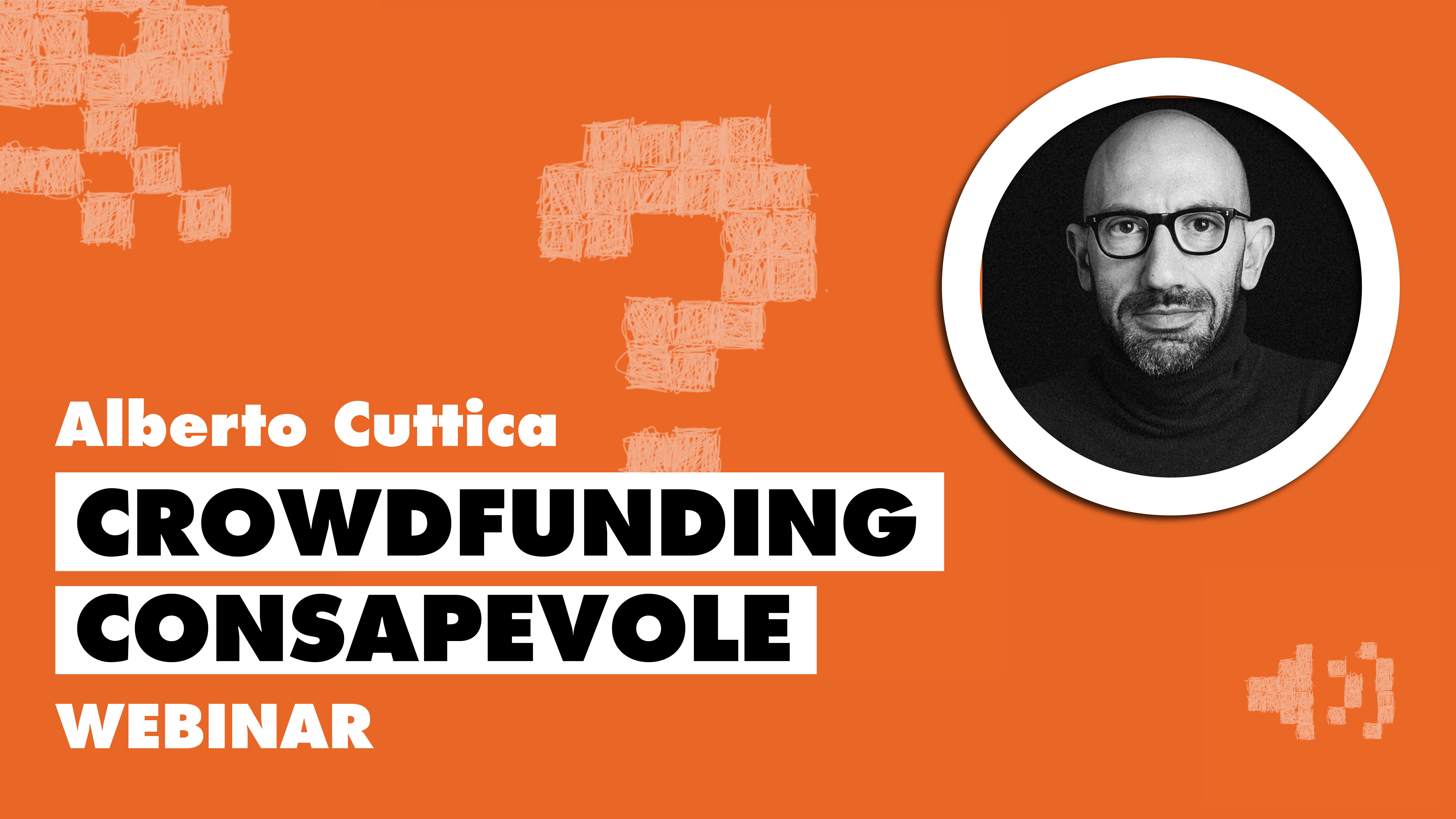 Crowdfunding consapevole: sceglierlo, usarlo, evitarlo