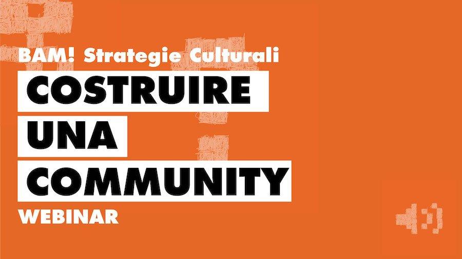 Costruire e nutrire una community: strategie e strumenti