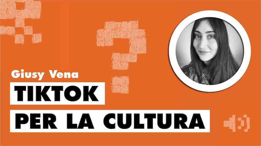 Come usare TikTok per la cultura